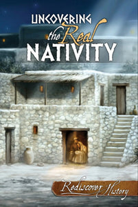 Uncovering the REAL Nativity