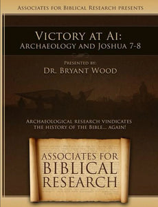 Victory at Ai: Archaeology and Joshua 7-8: DVD