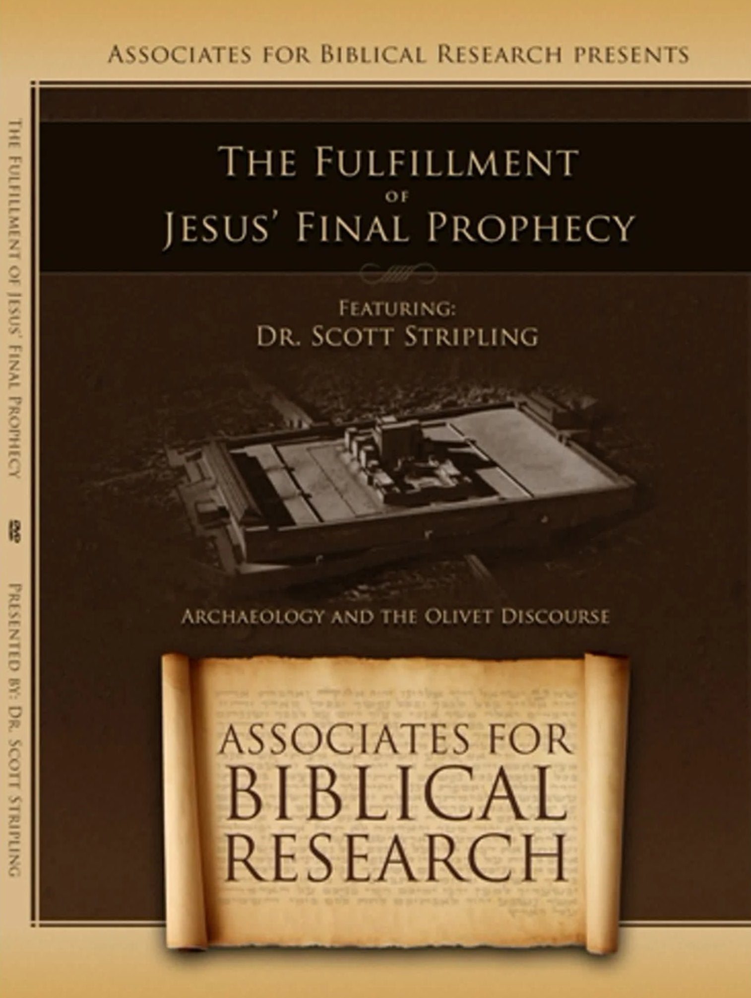 The Fulfillment of Jesus' Final Prophecy DVD