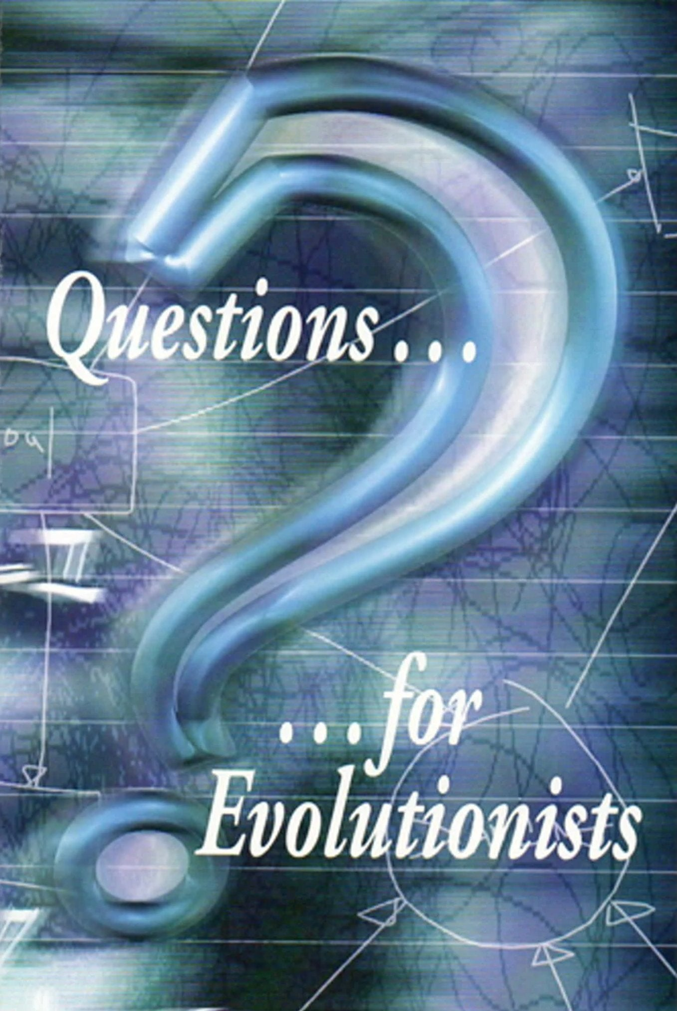 Questions For Evolutionists