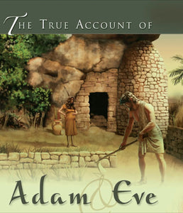 The True Account of Adam and Eve