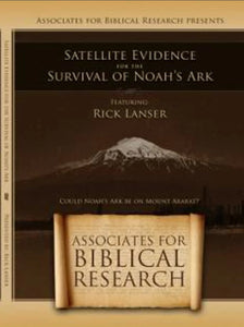 Satellite Evidence for the Survival of Noah's Ark DVD