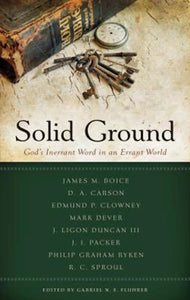 Solid Ground: God's Inerrant Word in an Errant World
