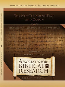 The NT Text and Canon: Debunking Four Major Errors of Bart Ehrman DVD