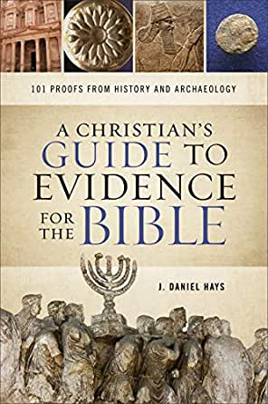 A Christian's Guide to Evidence for the Bible