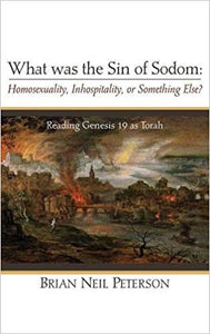 What was the Sin of Sodom: Homosexuality, Inhospitality, or Something Else?