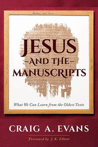 Jesus and the Manuscripts