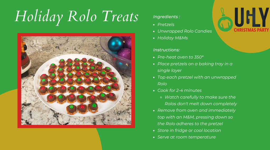 holiday rolo treat recipe ingredients pretzels unwrapped rolo candies holiday m&ms Instructions: Pre-heat oven to 350* Place pretzels on a baking tray in a single layer Top each pretzel with an unwrapped Rolo Cook for 2-4 minutes Watch carefully to make sure the Rolos don't melt down completely Remove from oven and immediately top with an M&M, pressing down so the Rolo adheres to the pretzel Store in fridge or cool location Serve at room temperature