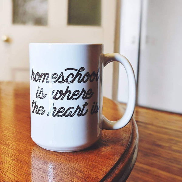 Homeschool Is Where The Heart Is Mug