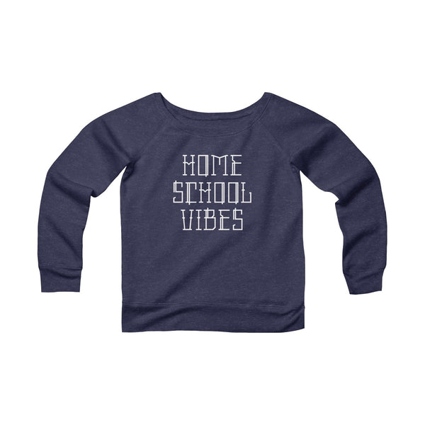Homeschool Vibes Wide Neck Pullover