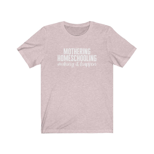 Making It Happen Tee