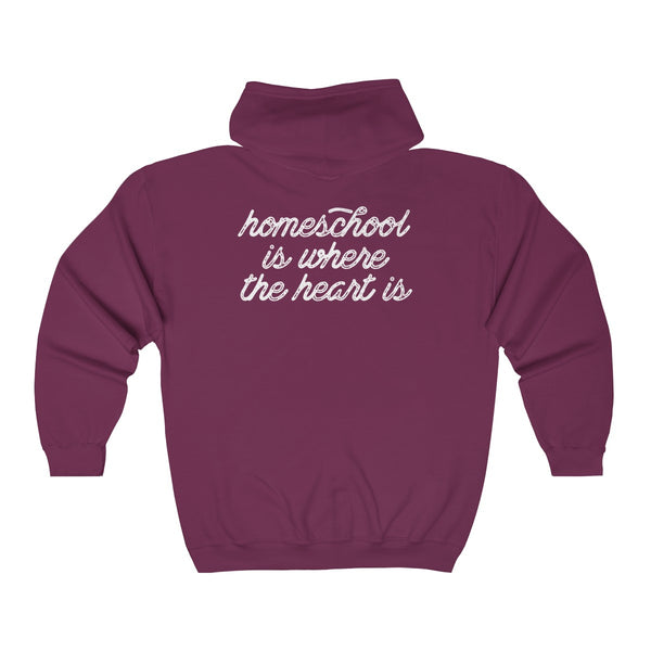 Homeschool Is Where The Heart Is Zip Hoodie