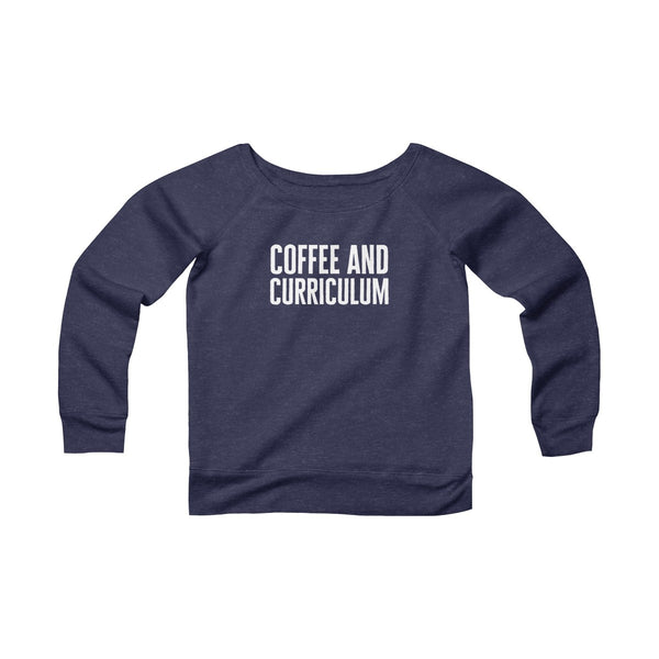 Coffee And Curriculum Wide Neck Pullover