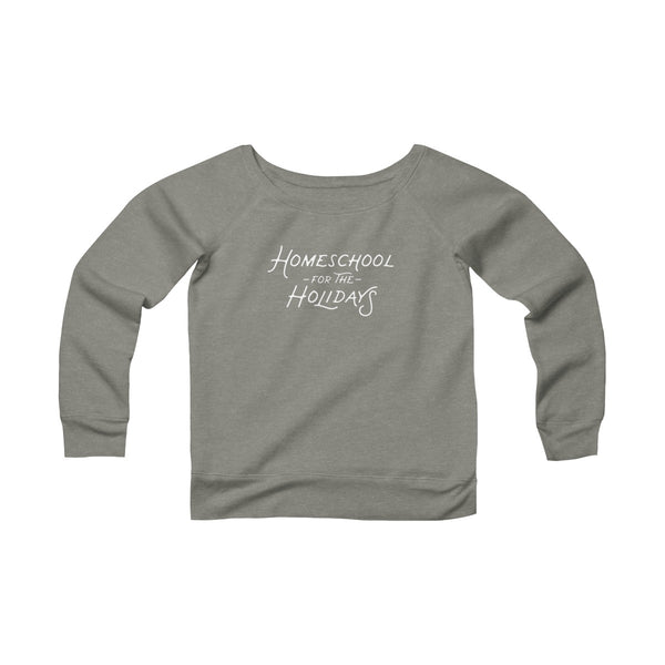 Homeschool For The Holidays Wide Neck Pullover