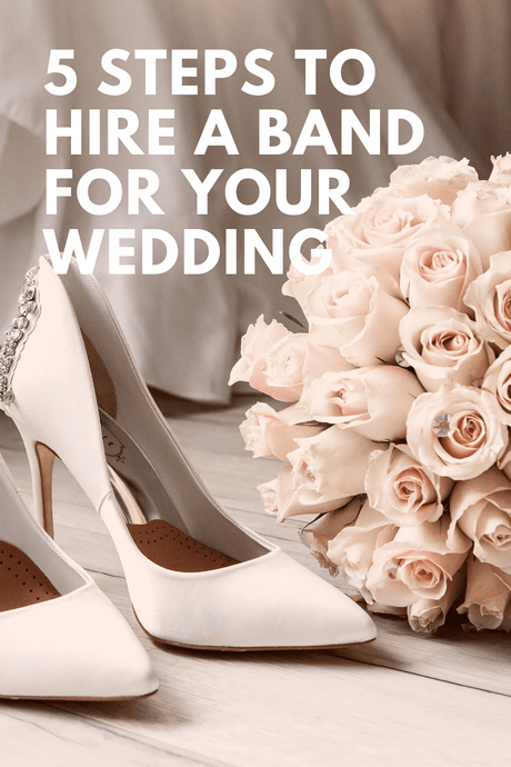 5 Steps To Hire A Band For Your Wedding
