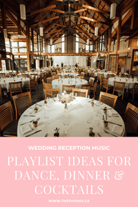 Best Wedding Reception Music Playlist Ideas For Dance, Dinner & Cocktails