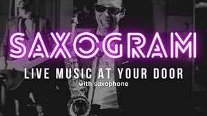 Saxogram vancouver live music at your door with saxophone