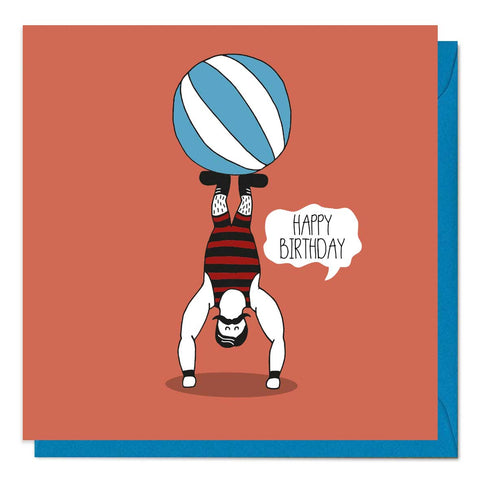 Fun birthday card featuring an illustration of a circus man balancing a ball