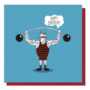 Quirky birthday card featuring an illustration of a strongman