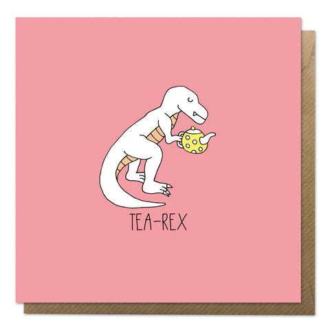 Pink greeting card with an illustration of tea-rex with a tea pot