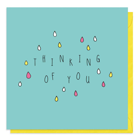 Turquoise card with colourful raindrops and the words thinking of you