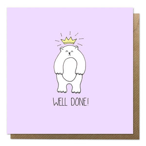 Purple well done card with an illustration of a bear