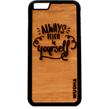 Slim Wooden Mahogany Phone Case  | Always Believe in Yourself - Exclusive Square