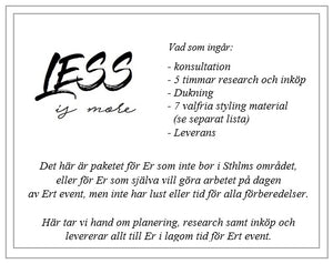 Less Is More - ca 4000kr