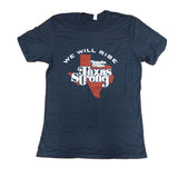 Texas Strong - We Will Rise Tee