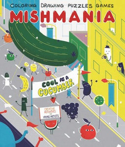 Mishmania Cool as a Cucumber