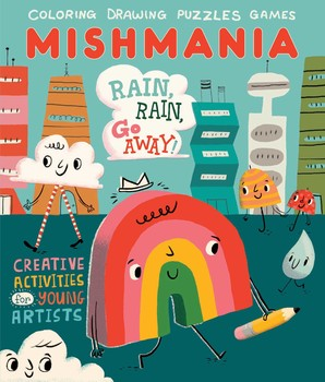Mishmania Rain Rain Go Away