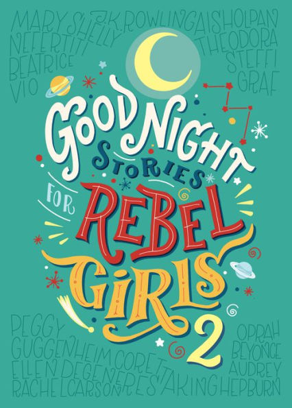 Good Night Stories for Rebel Girls Vol. 2