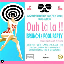 Ouh la la !! French & Famous Brunch & Pool party