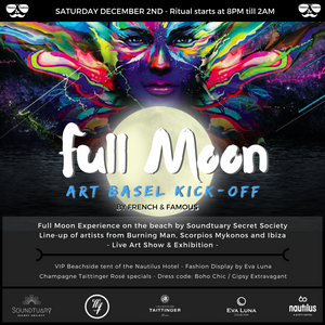 Full Moon Art Basel Kickoff