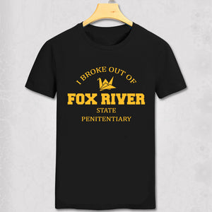 Prison Break T-shirt 100% Cofton I Broke Out Of Fox River Larger Size Available