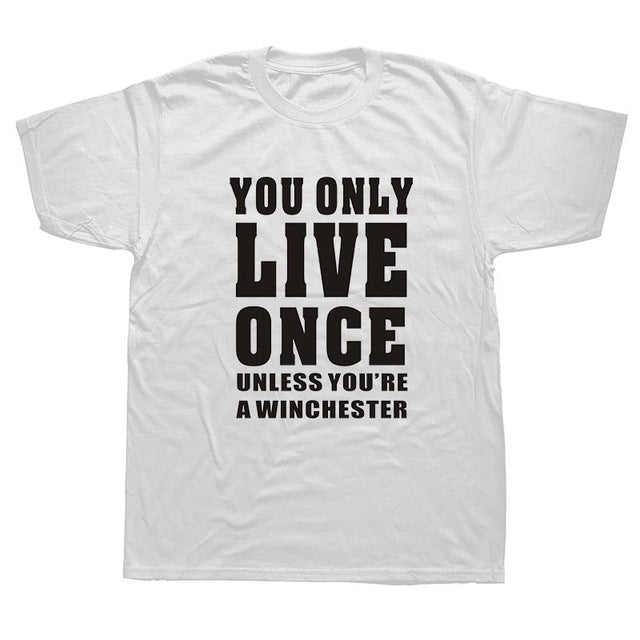 Supernatural You Only Live Once Shirt