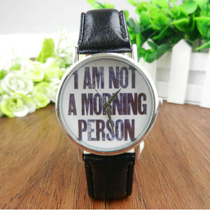 Women's I'm Not A Morning Person Quartz Wrist Watch