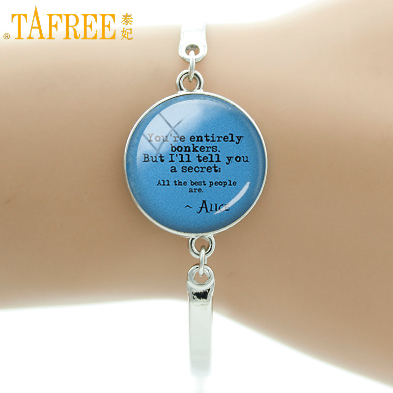 You're entirely bonkers Handcrafted Bangle Alice in Wonderland