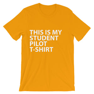 THIS IS MY STUDENT PILOT T-SHIRT Unisex short sleeve t-shirt