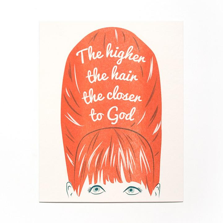 """The Higher The Hair"" Art Print"