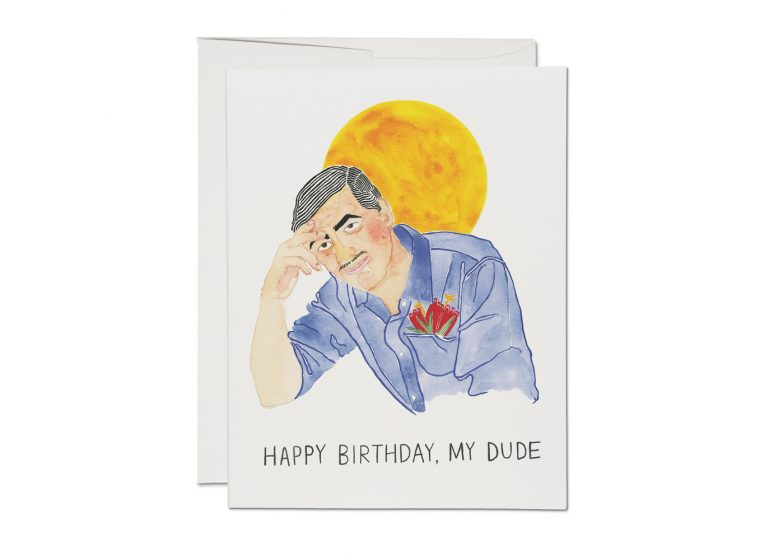 """My Dude"" Greeting Card"
