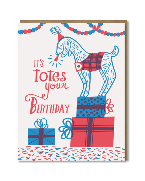 """Totes Your Birthday"" Greeting Card"