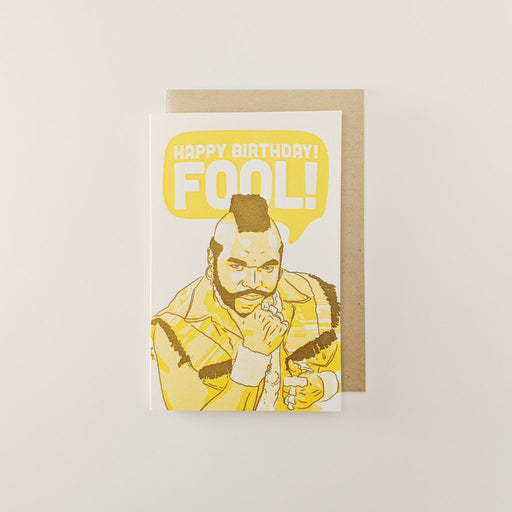 """Happy Birthday Fool"" Greeting Card"