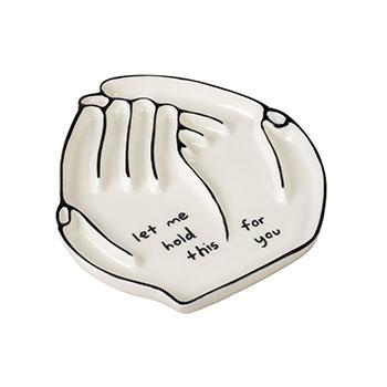 Let Me Hold This for You Ceramic Tray