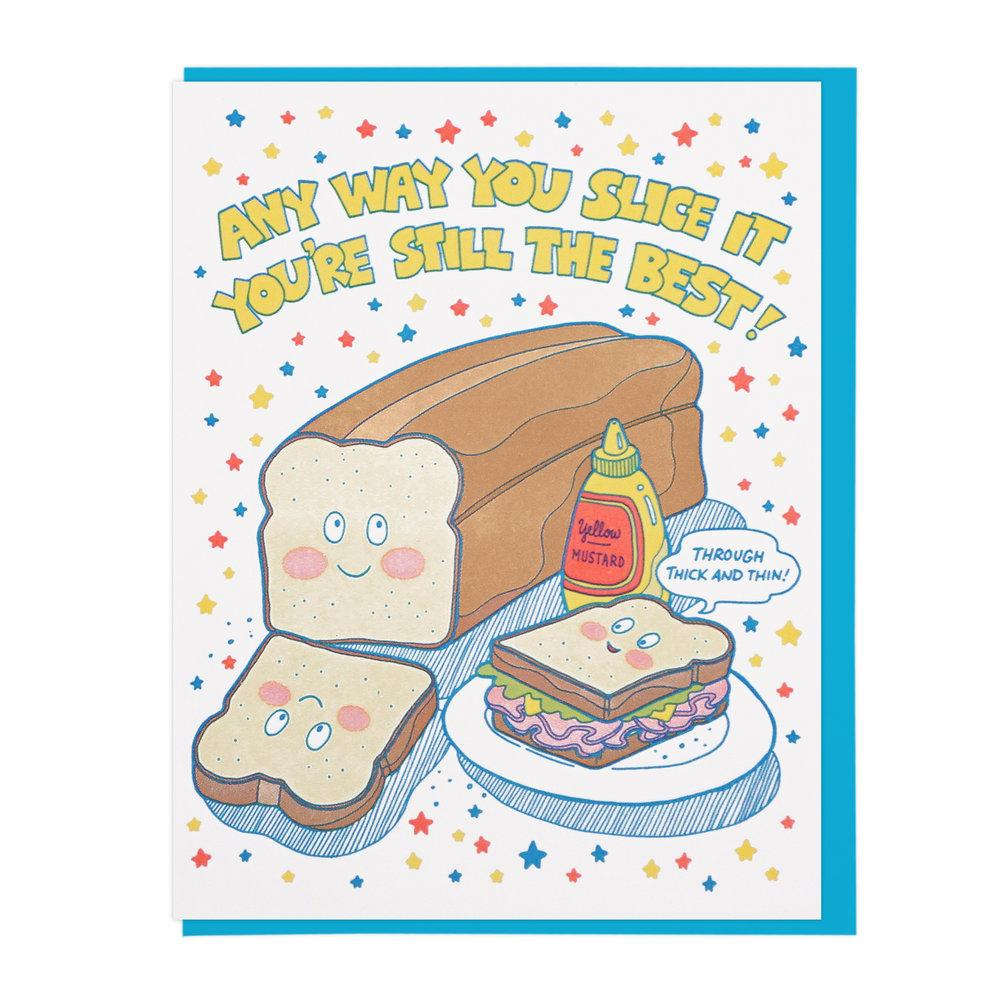 """Any Way You Slice It"" Greeting Card"