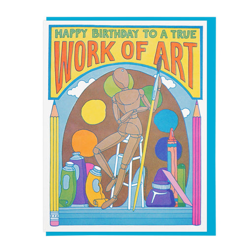 """Work of Art Birthday"" Greeting Card"