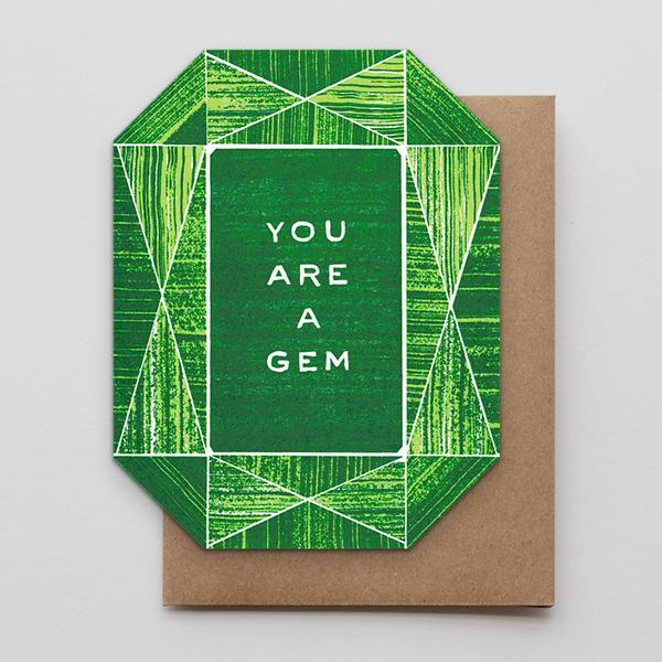 You Are A Gem Letterpress Greeting Card