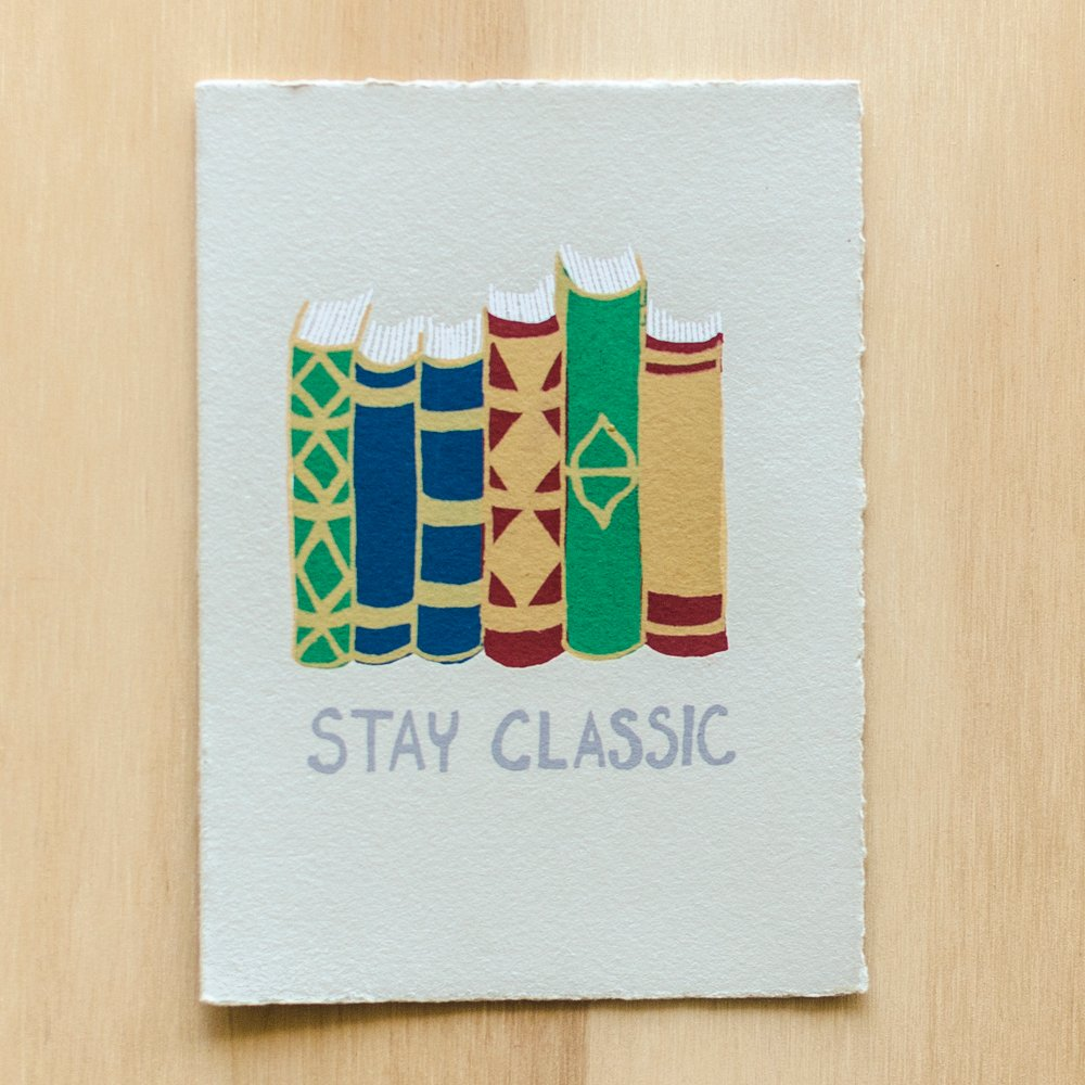 """Stay Classic"" Greeting Card"