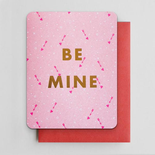 """Be Mine"" Greeting Card"