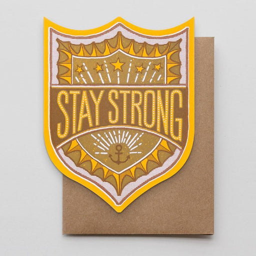 """Stay Strong"" Greeting Card"